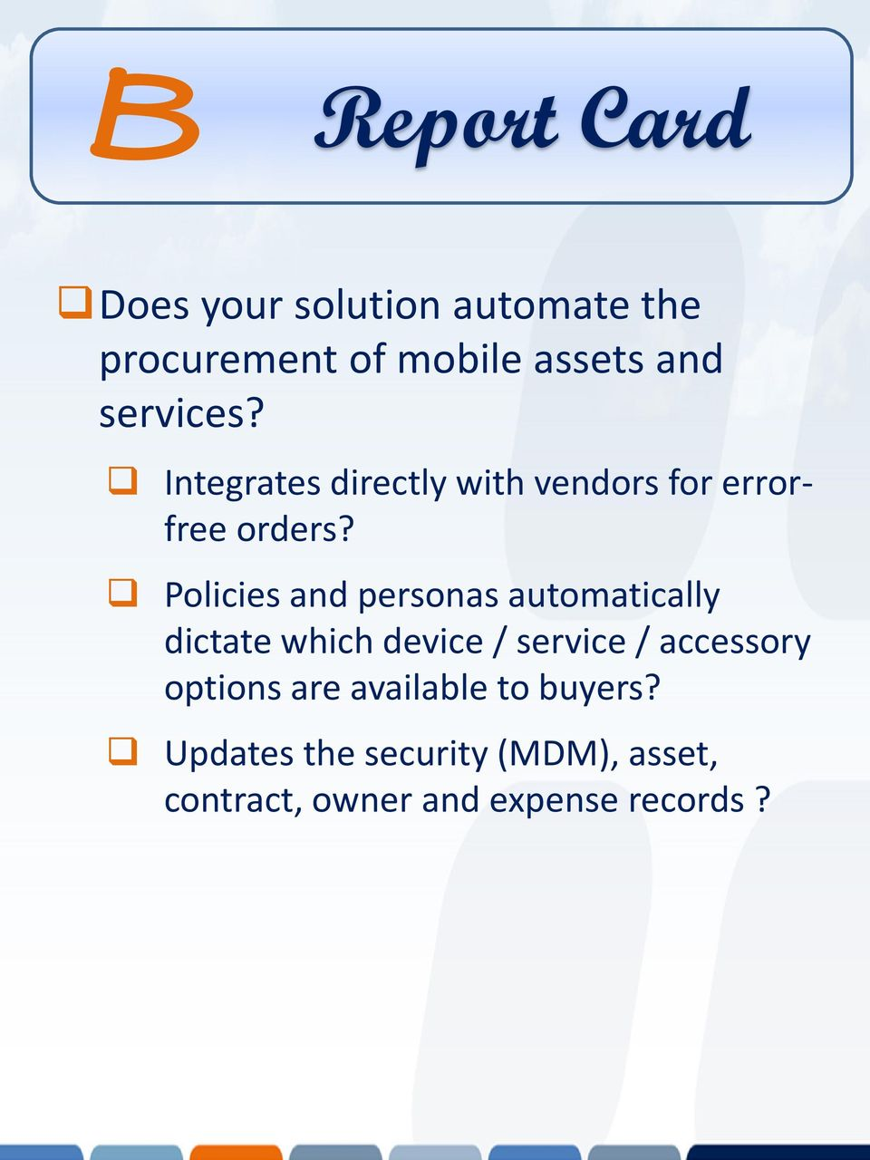 Policies and personas automatically dictate which device / service / accessory