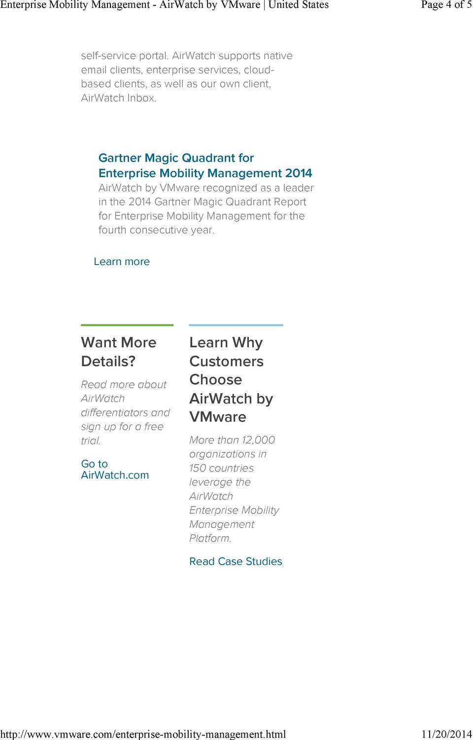 Gartner Magic Quadrant for Enterprise Mobility Management 2014 by recognized as a leader in the 2014 Gartner Magic Quadrant Report for Enterprise Mobility