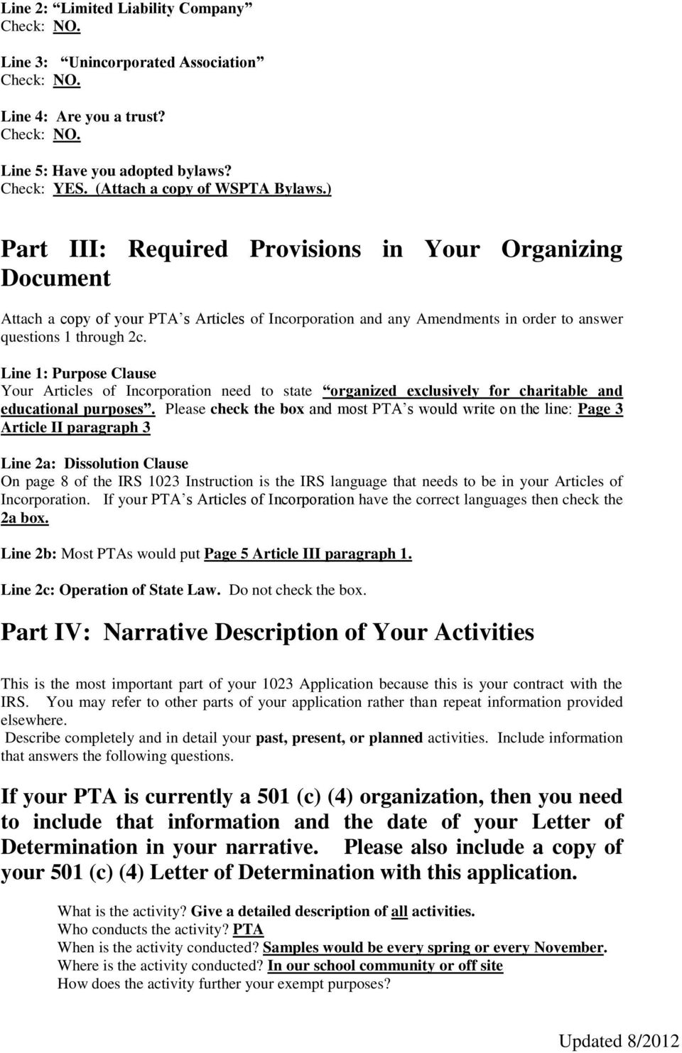 ) Part III: Required Provisions in Your Organizing Document Attach a copy of your PTA s Articles of Incorporation and any Amendments in order to answer questions 1 through 2c.