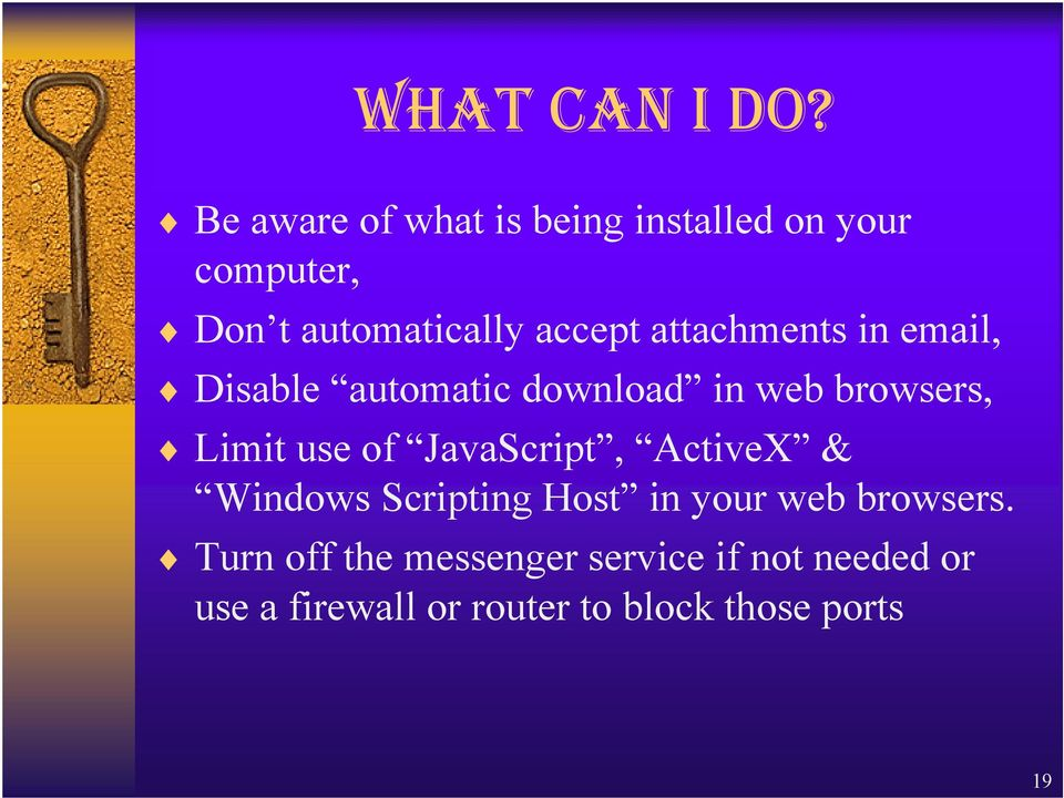 attachments in email, Disable automatic download in web browsers, Limit use of
