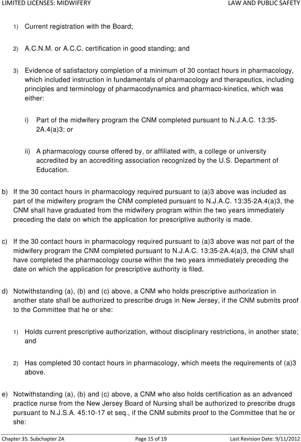 program the CNM completed pursuant to N.J.A.C. 13:35-2A.
