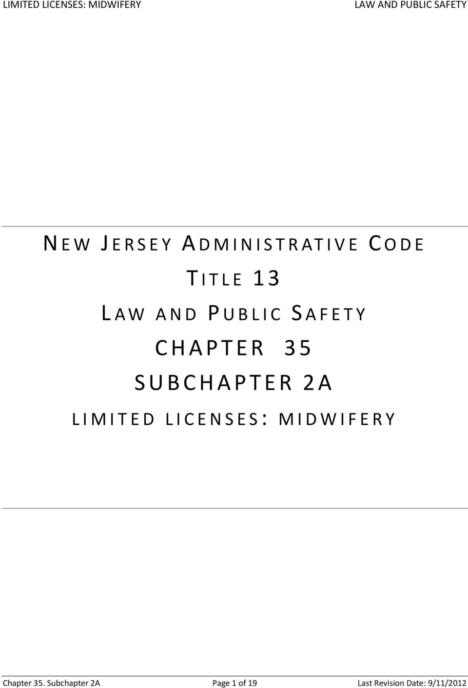 LIMITED LICENSES: MIDWIFERY Chapter 35.