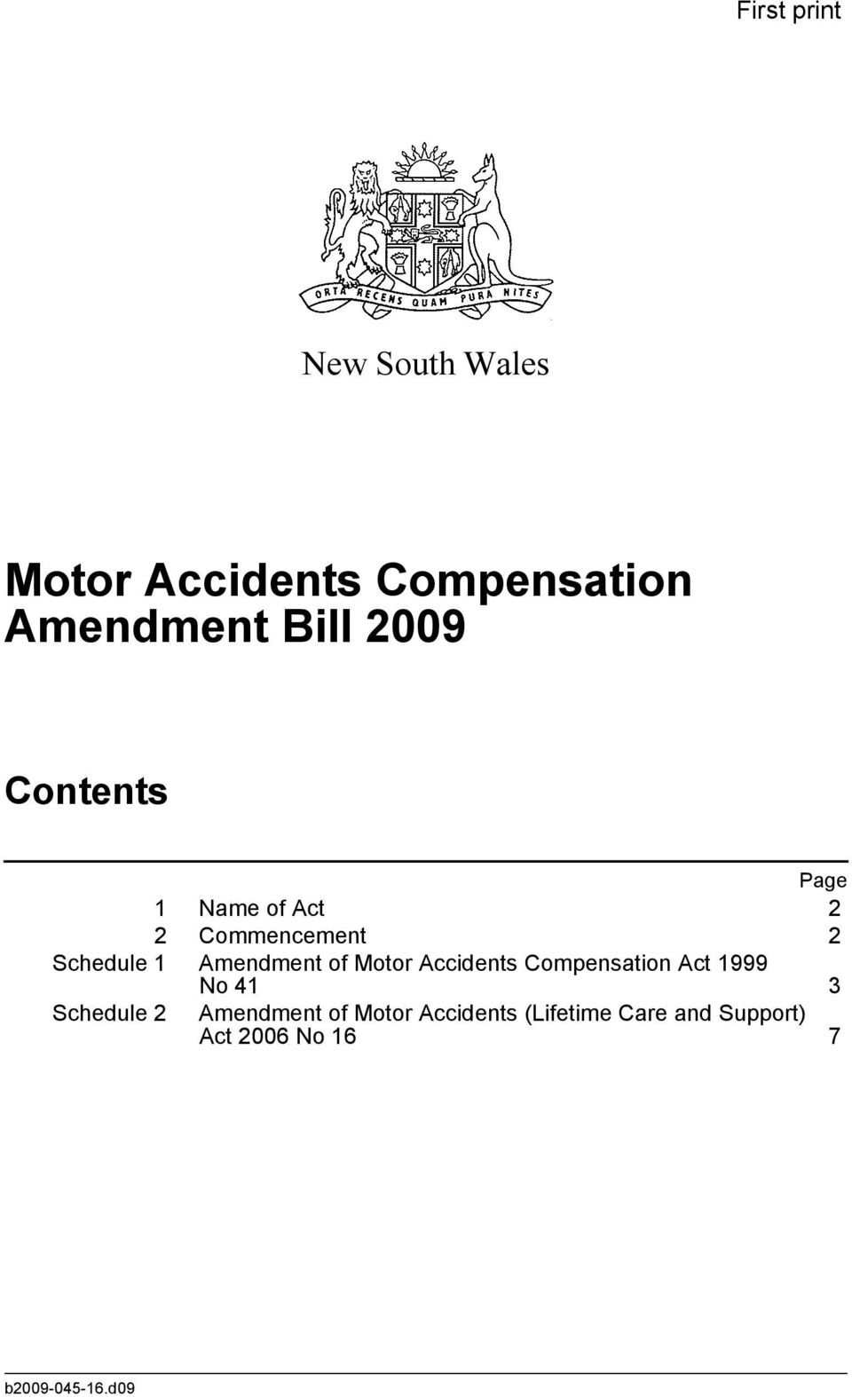of Motor Accidents Compensation Act 999 No Schedule Amendment of