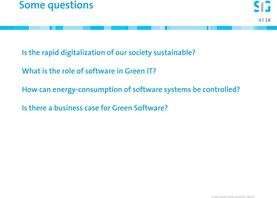 What is the role of software in Green IT?
