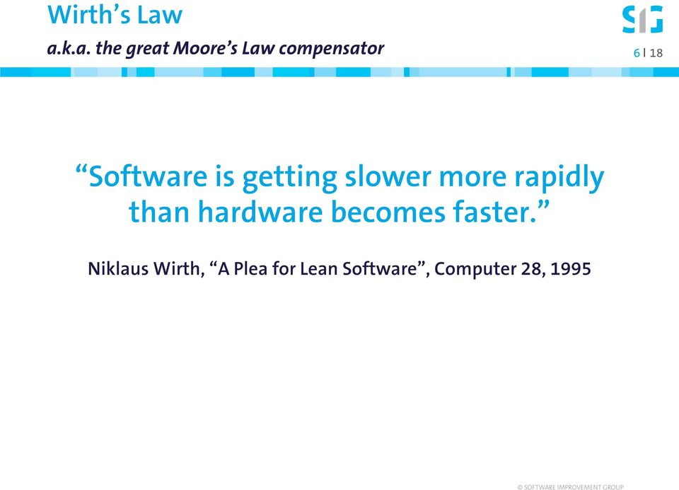 18 Software is getting slower more rapidly