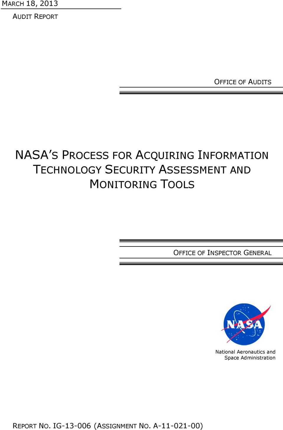 MONITORING TOOLS OFFICE OF INSPECTOR GENERAL National Aeronautics