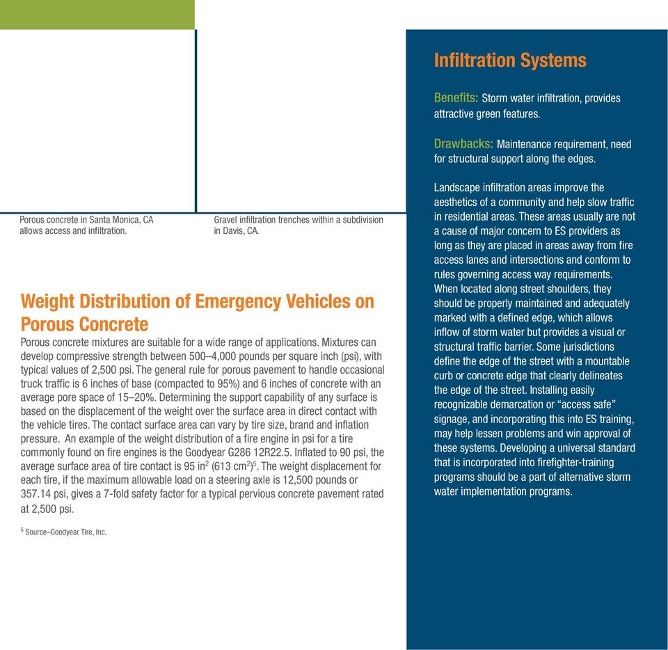 Weight Distribution of Emergency Vehicles on Porous Concrete Porous concrete mixtures are suitable for a wide range of applications.