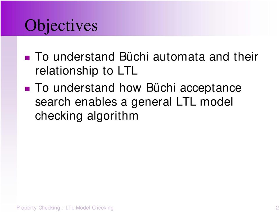 acceptance search enables a general LTL model