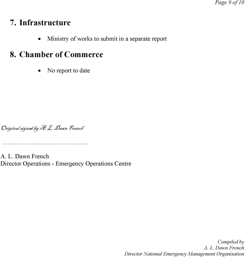 Chamber of Commerce No report to date Original signed by A. L.