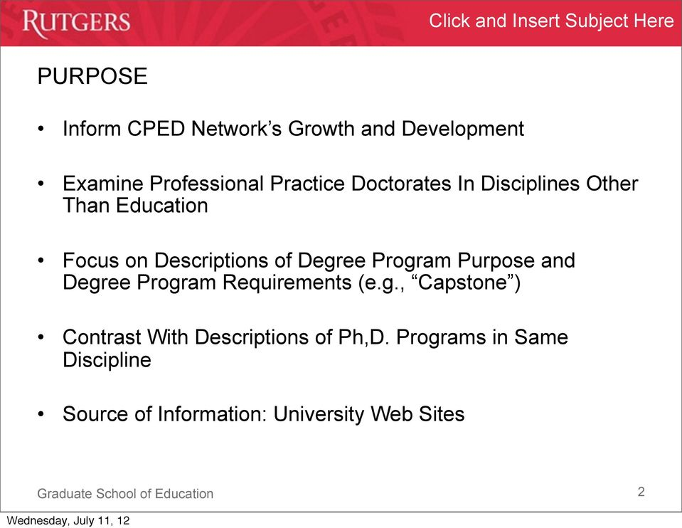 Program Purpose and Degree Program Requirements (e.g., Capstone ) Contrast With Descriptions of Ph,D.
