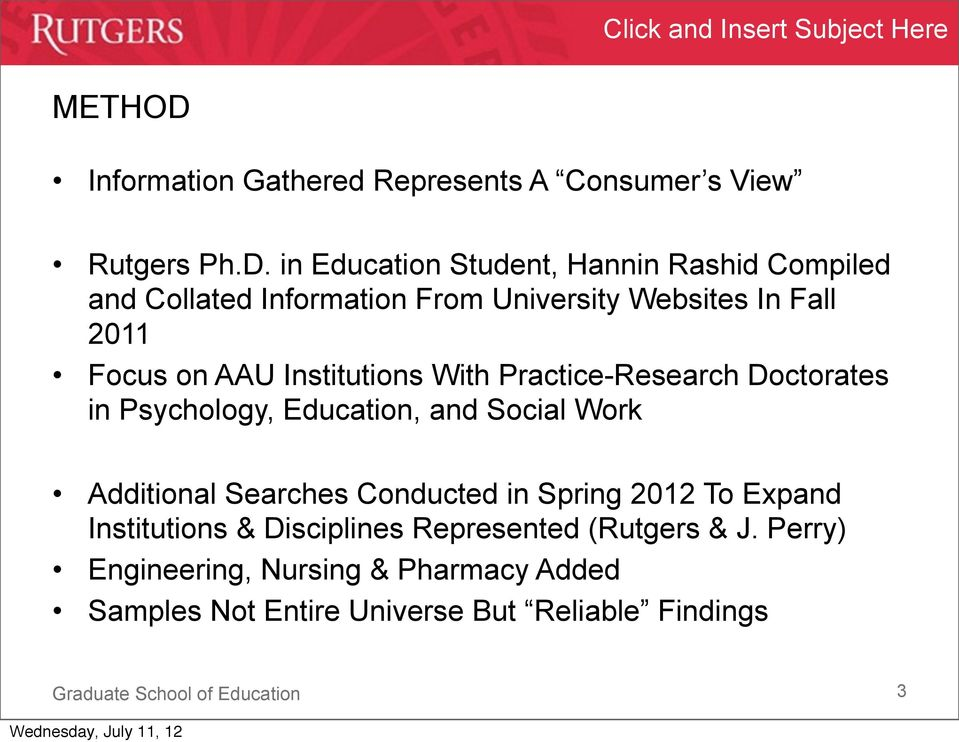 in Education Student, Hannin Rashid Compiled and Collated Information From University Websites In Fall 2011 Focus on AAU
