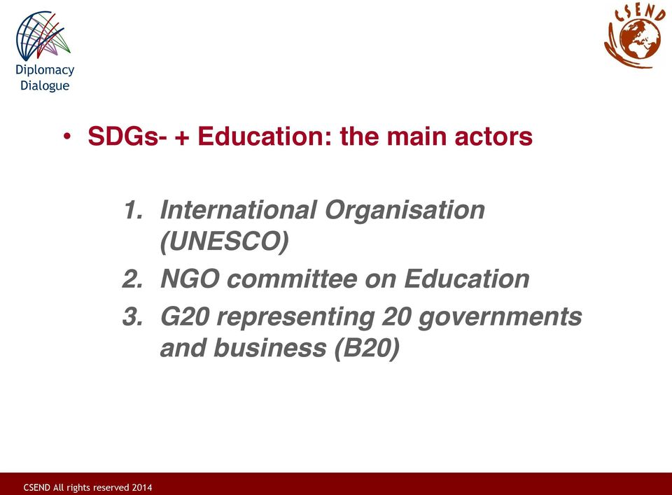 NGO committee on Education 3.