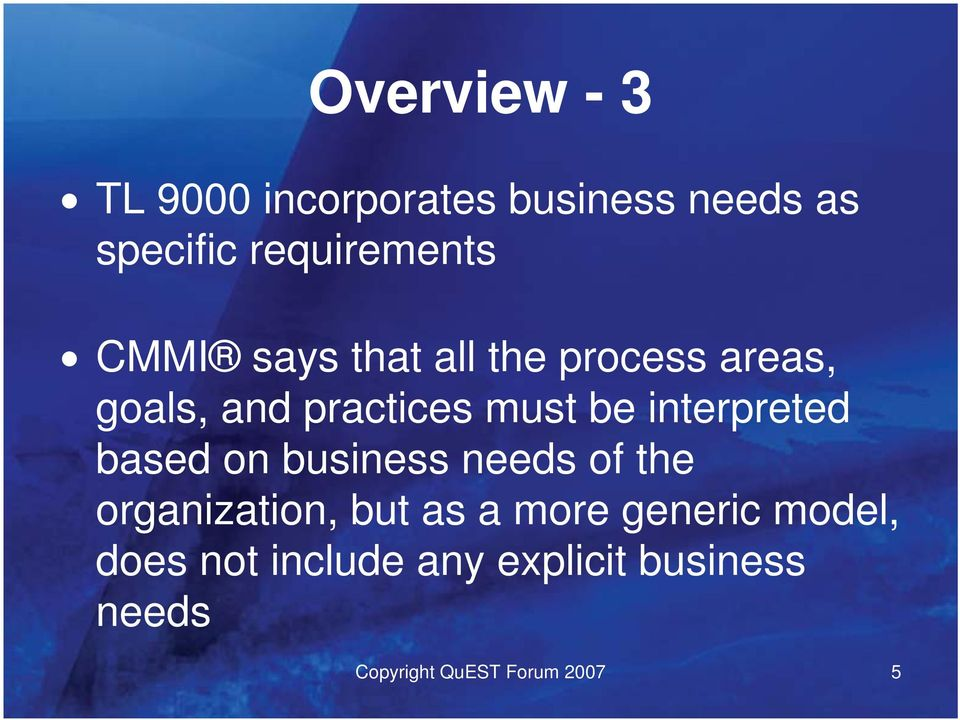 interpreted based on business needs of the organization, but as a more