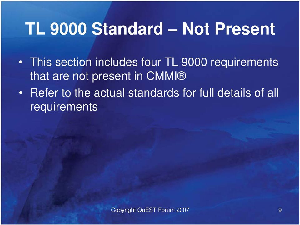 CMMI Refer to the actual standards for full