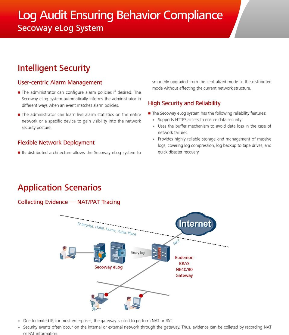The administrator can learn live alarm statistics on the entire network or a specific device to gain visibility into the network security posture.