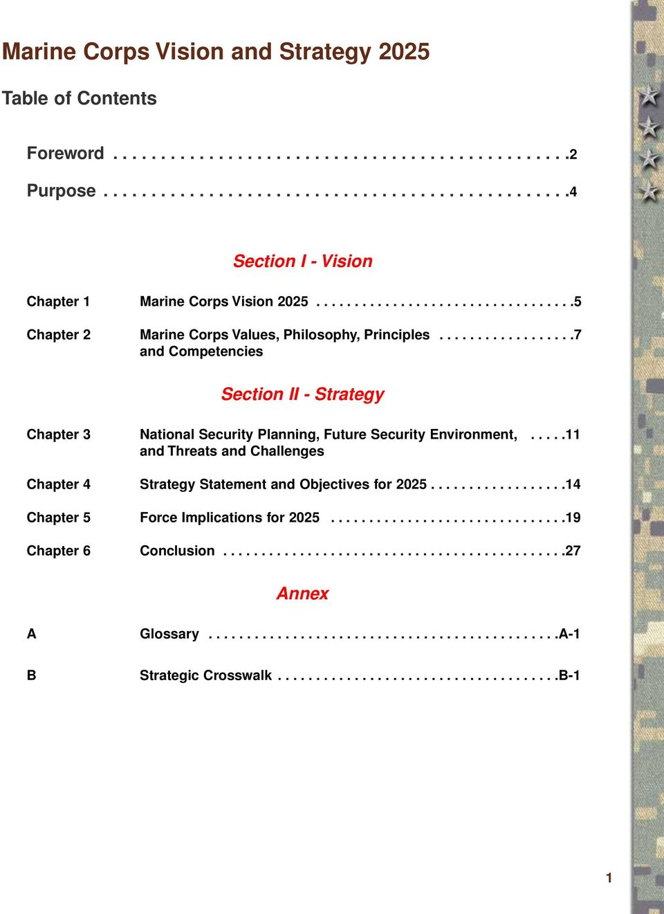 ....11 and Threats and Challenges Chapter 4 Strategy Statement and Objectives for 2025..................14 Chapter 5 Force Implications for 2025...............................19 Chapter 6 Conclusion.