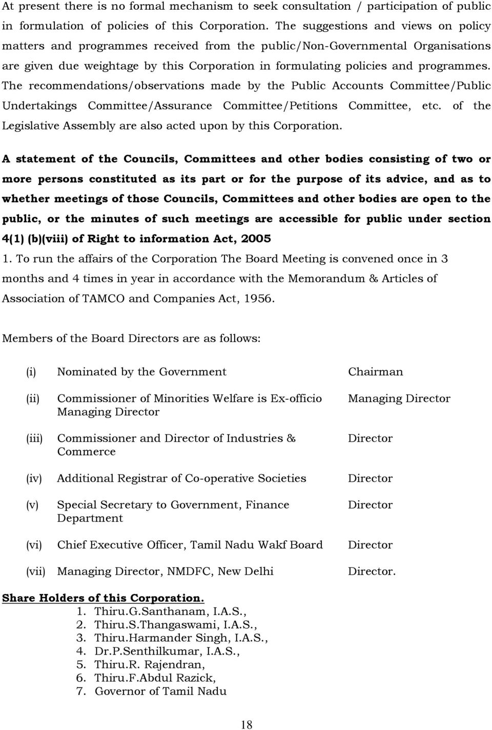 The recommendations/observations made by the Public Accounts Committee/Public Undertakings Committee/Assurance Committee/Petitions Committee, etc.