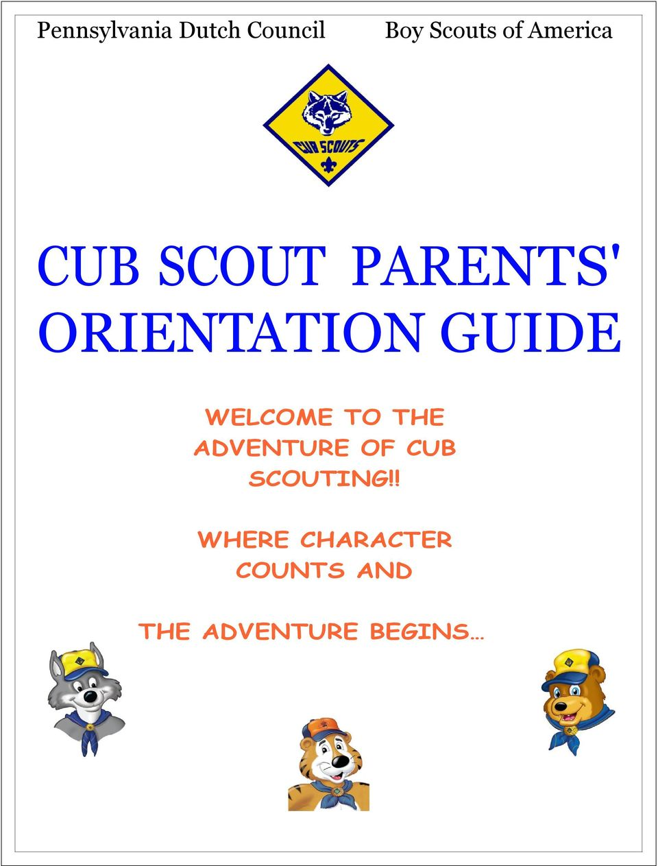 GUIDE WELCOME TO THE ADVENTURE OF CUB
