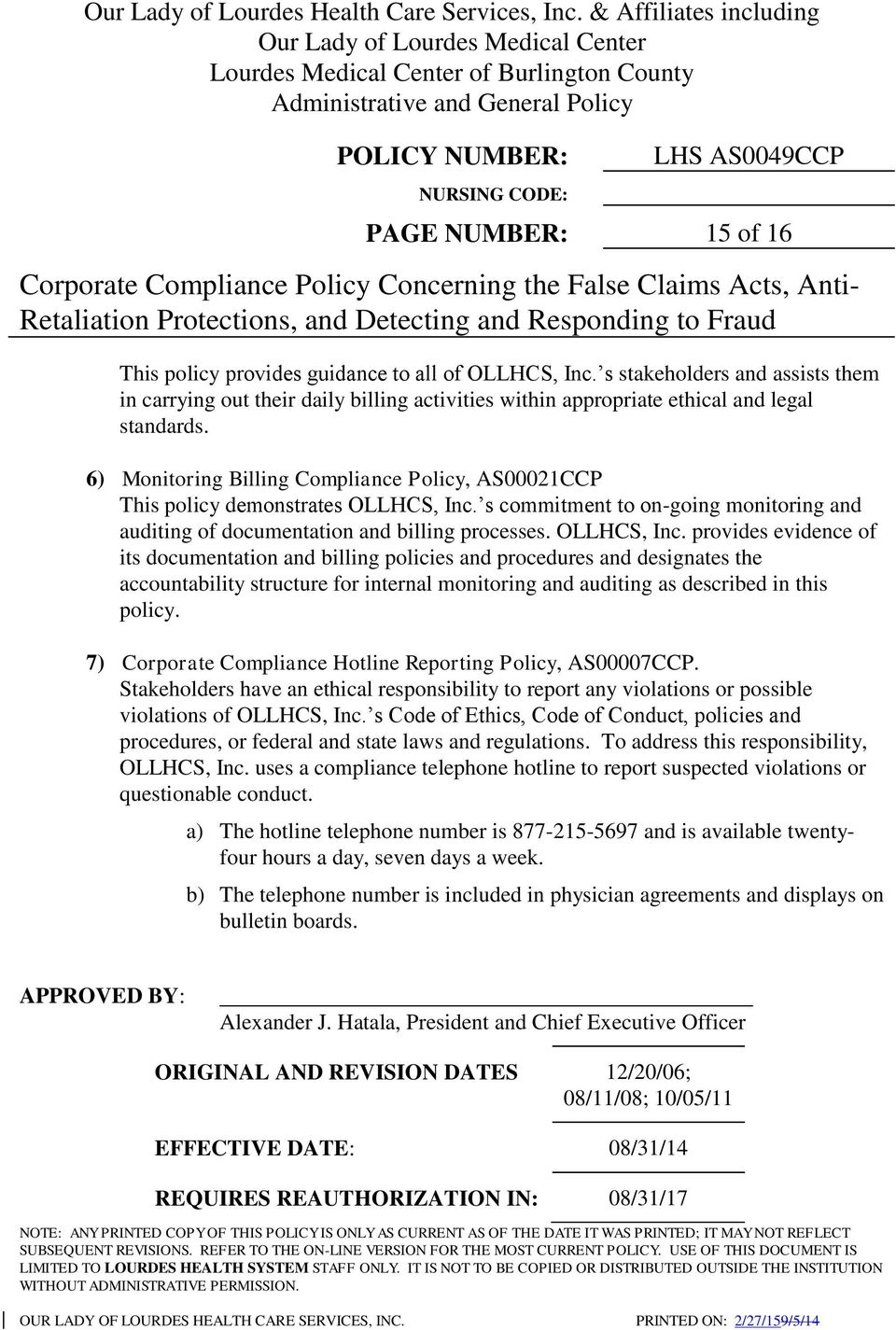 6) Monitoring Billing Compliance Policy, AS00021CCP This policy demonstrates OLLHCS, Inc.