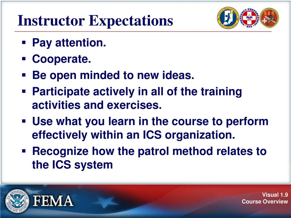 Participate actively in all of the training activities and exercises.