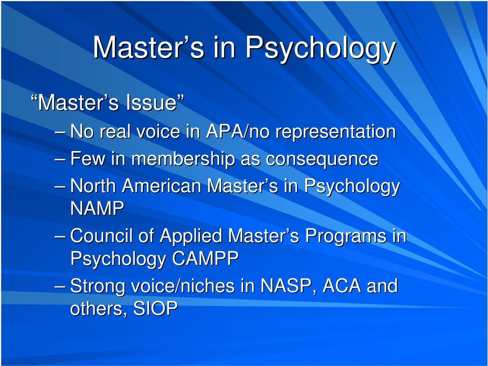 Master s s in Psychology NAMP Council of Applied Master s s