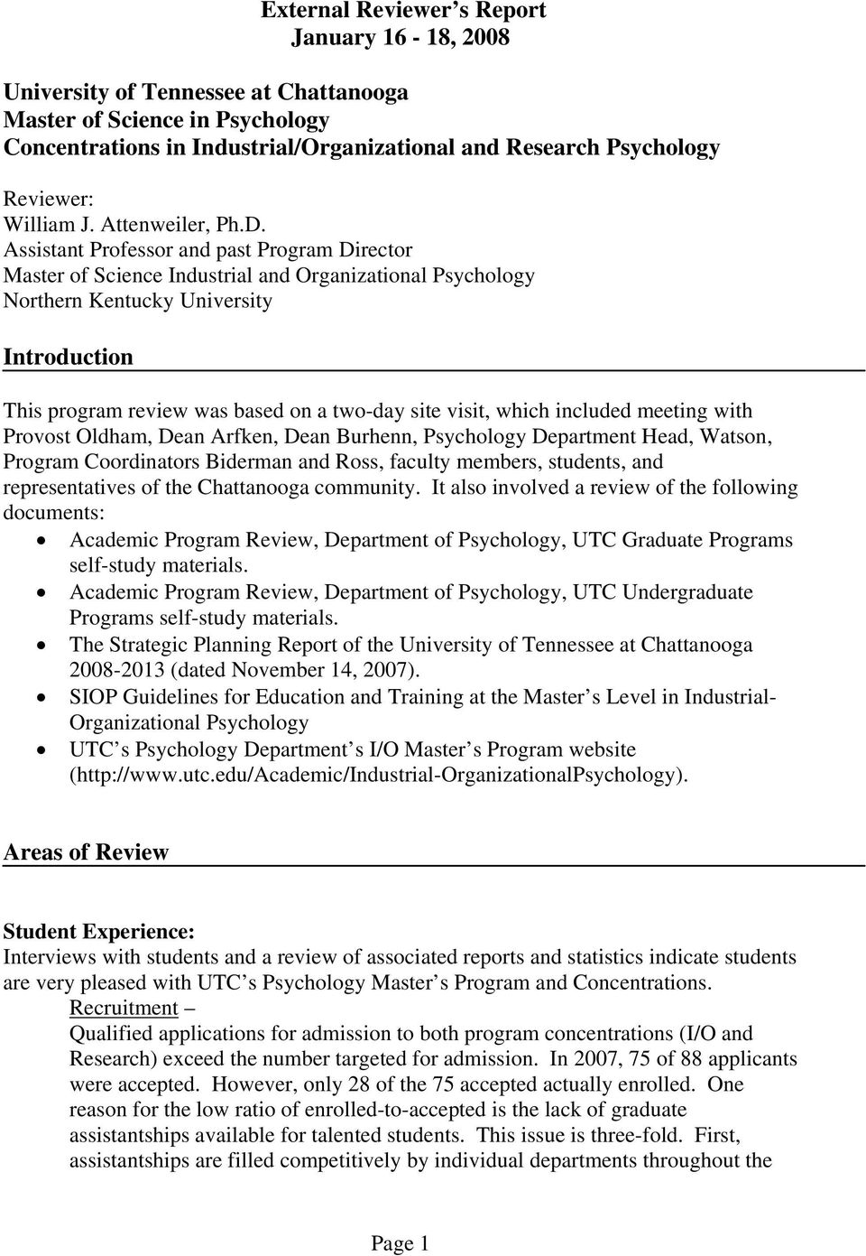 Assistant Professor and past Program Director Master of Science Industrial and Organizational Psychology Northern Kentucky University Introduction This program review was based on a two-day site