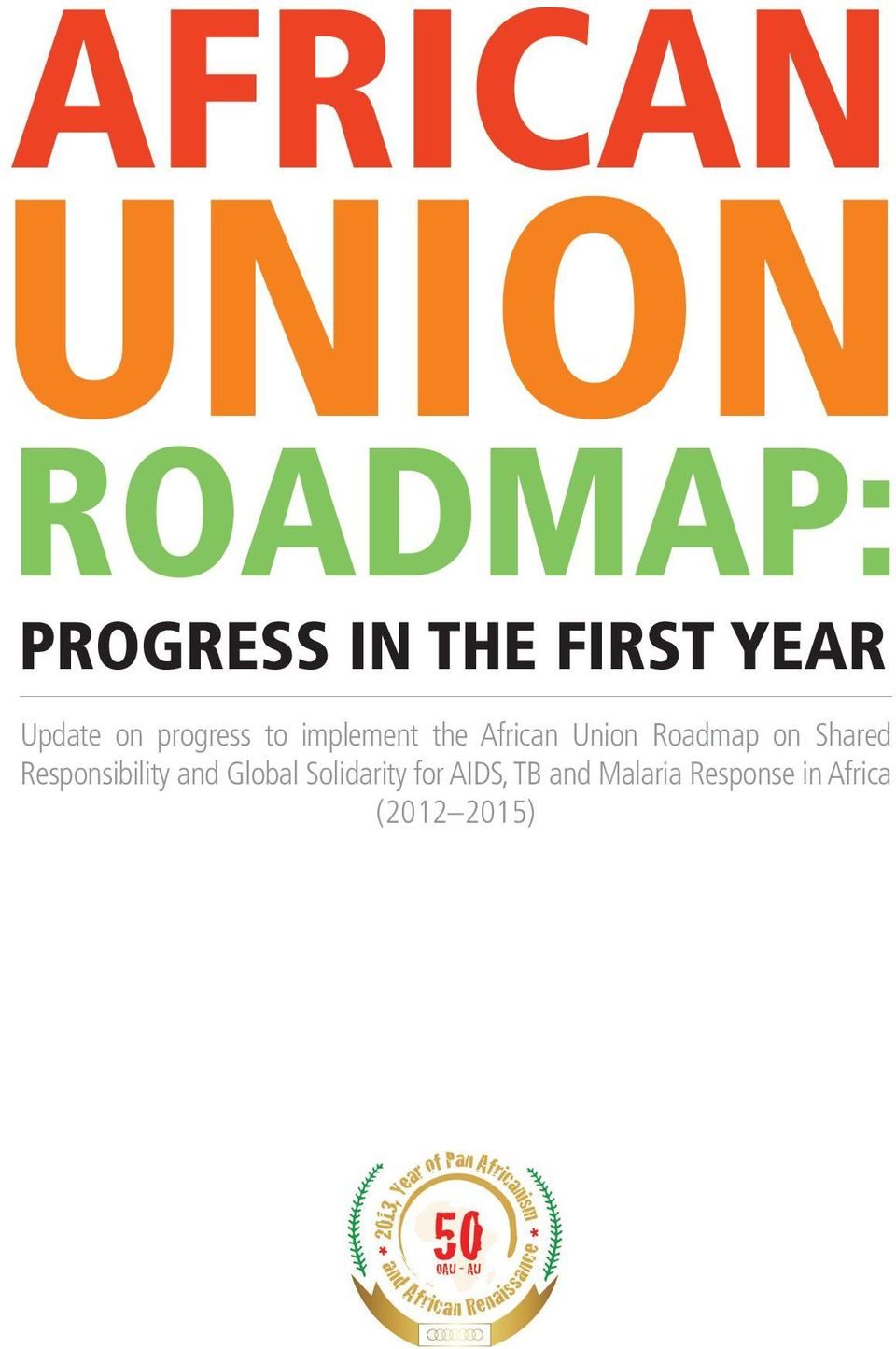 Roadmap on Shared Responsibility and Global