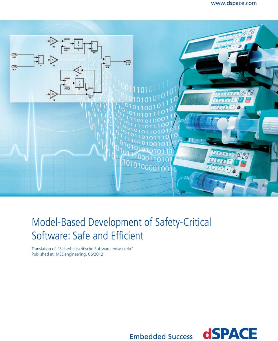 Safety-Critical Software: Safe and Effi cient