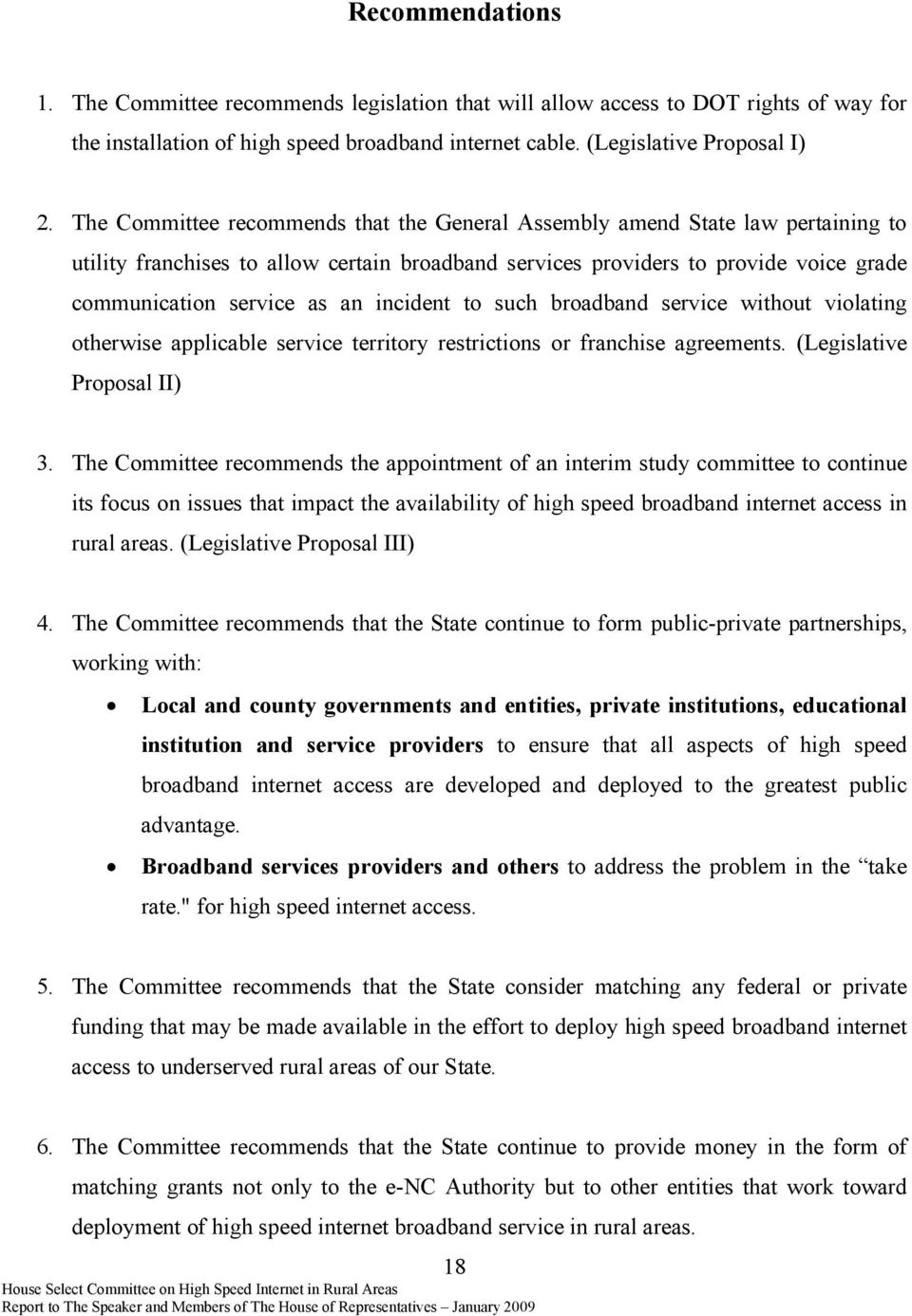 incident to such broadband service without violating otherwise applicable service territory restrictions or franchise agreements. (Legislative Proposal II) 3.
