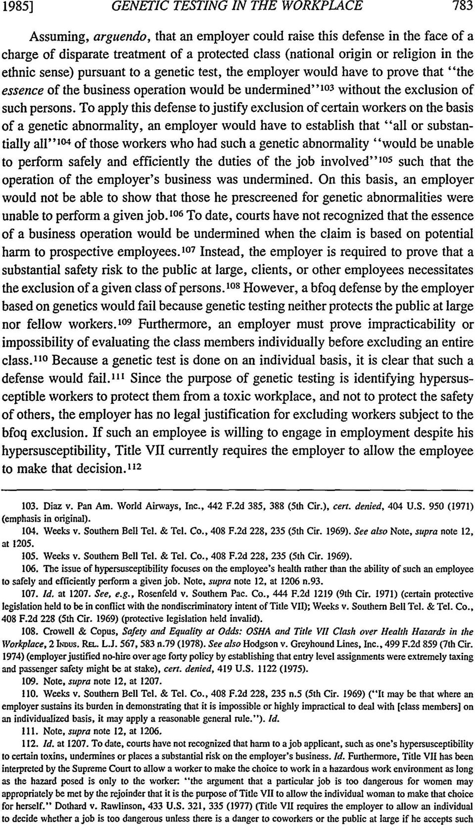 "To apply this defense to justify exclusion of certain workers on the basis of a genetic abnormality, an employer would have to establish that ""all or substantially all""0 4 of those workers who had"