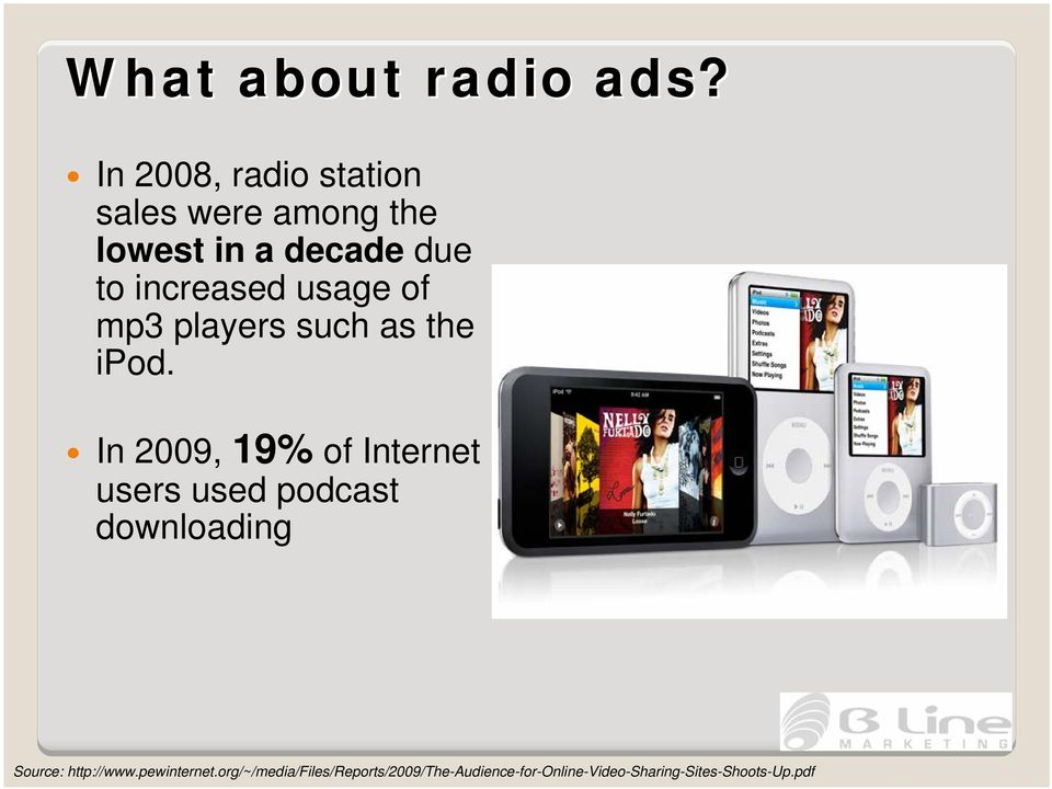 increased usage of mp3 players such as the ipod.