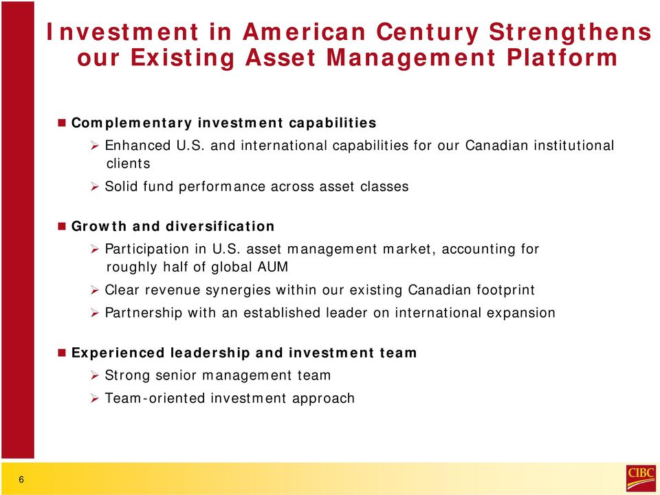 and international capabilities for our Canadian institutional clients Solid fund performance across asset classes Growth and diversification
