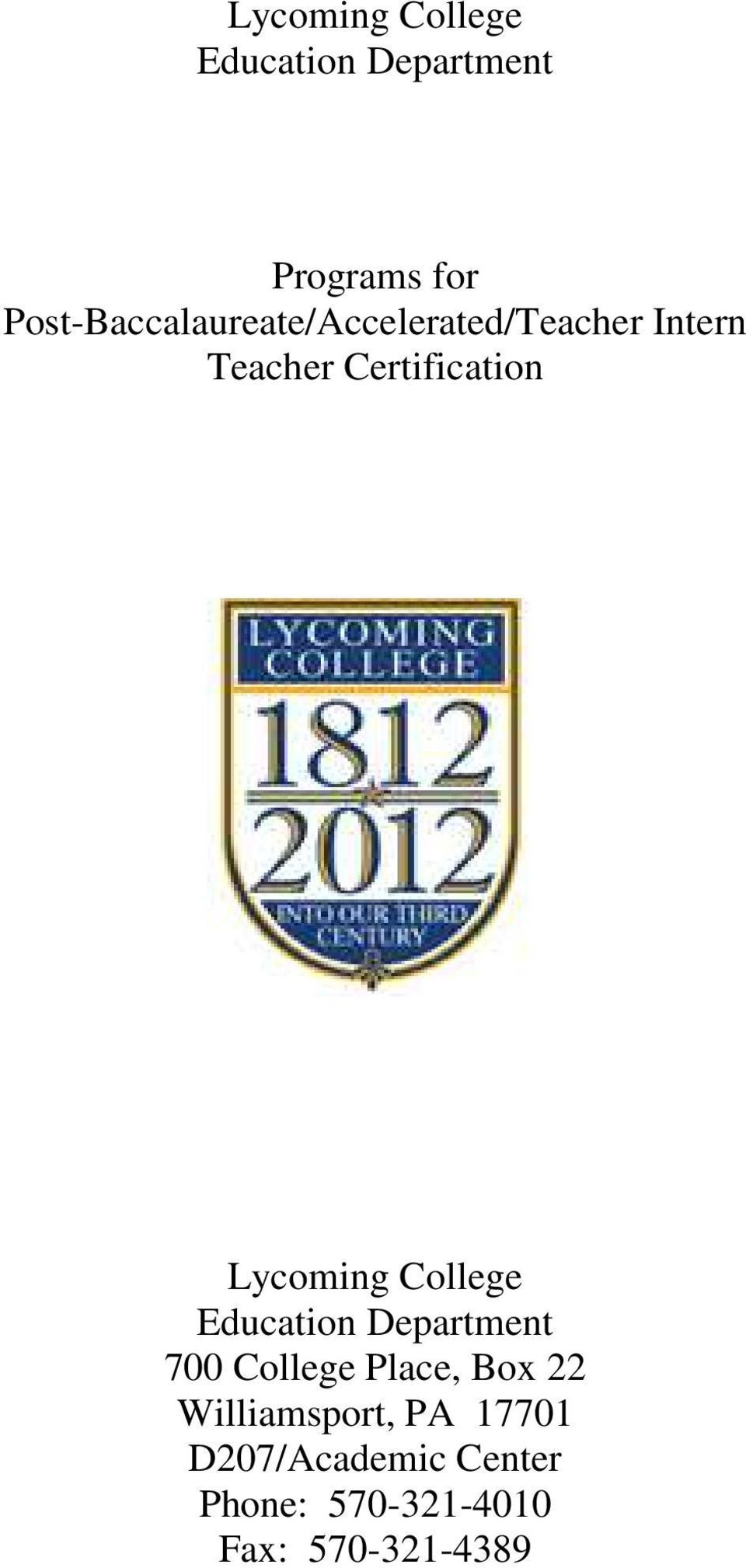 Certification Lycoming College Education Department 700 College