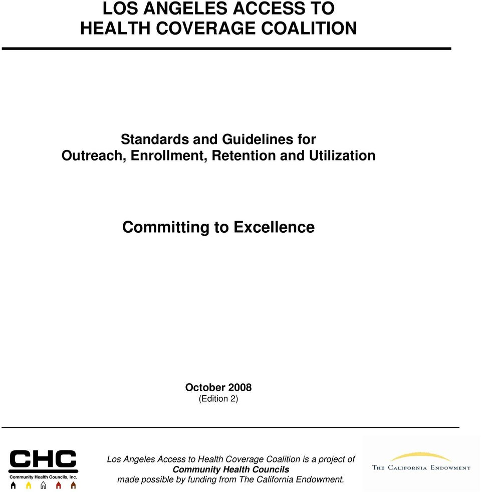 October 2008 (Edition 2) Los Angeles Access to Health Coverage Coalition is a