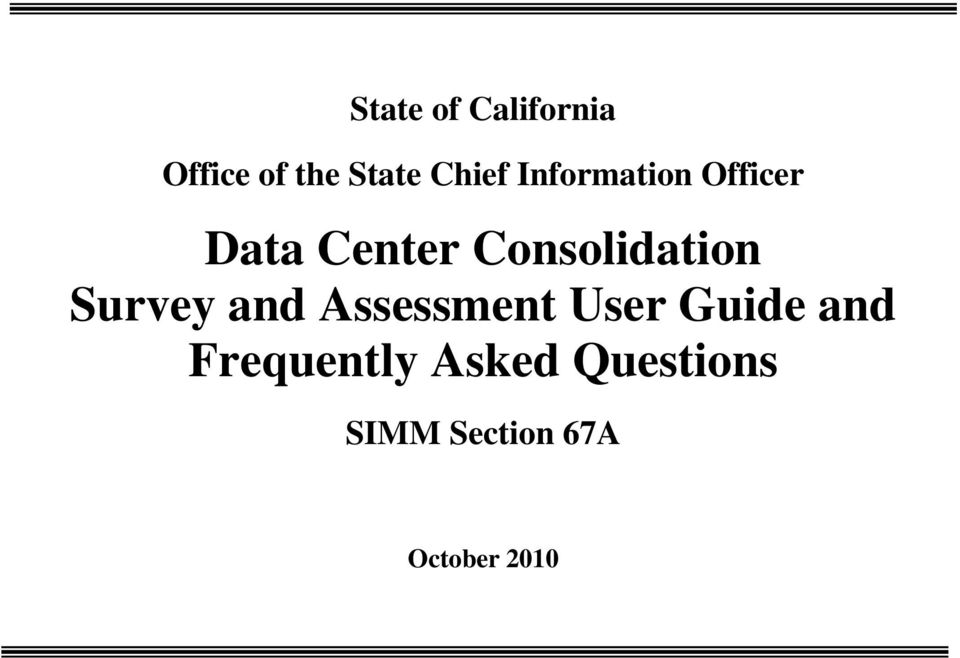 Consolidation Survey and Assessment User