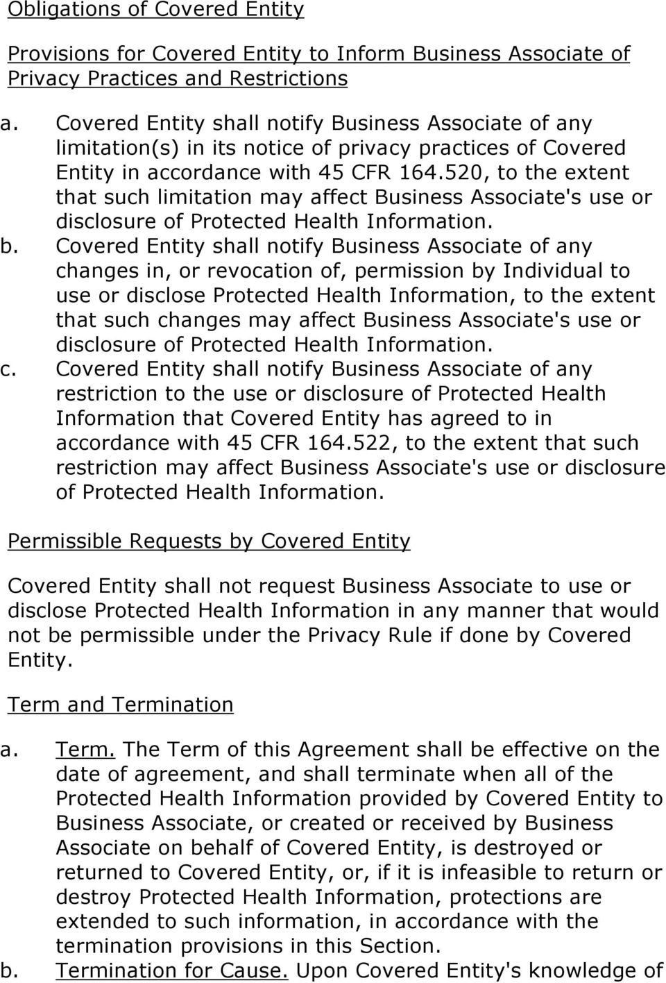 520, to the extent that such limitation may affect Business Associate's use or disclosure of Protected Health Information. b.