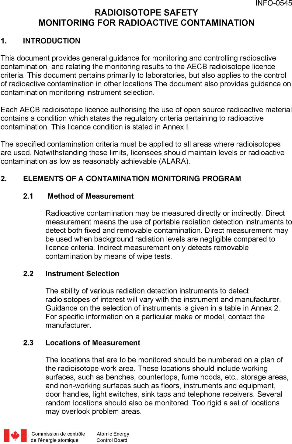 This document pertains primarily to laboratories, but also applies to the control of radioactive contamination in other locations The document also provides guidance on contamination monitoring