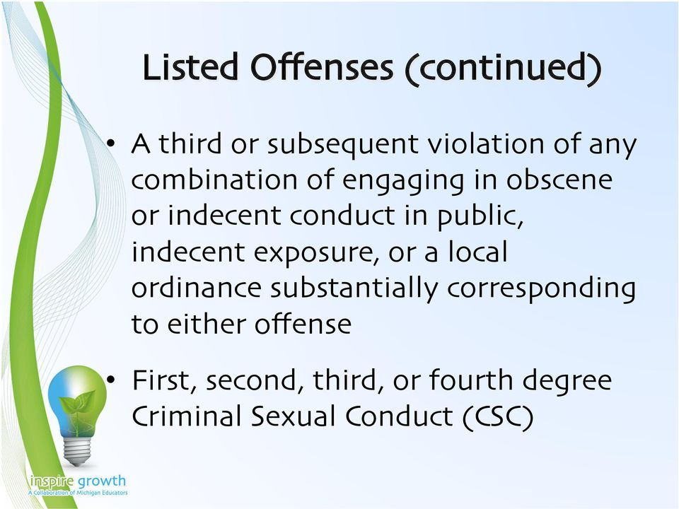 indecent exposure, or a local ordinance substantially corresponding to