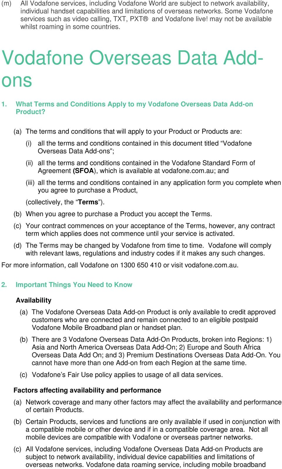 What Terms and Conditions Apply to my Vodafone Overseas Data Add-on Product?
