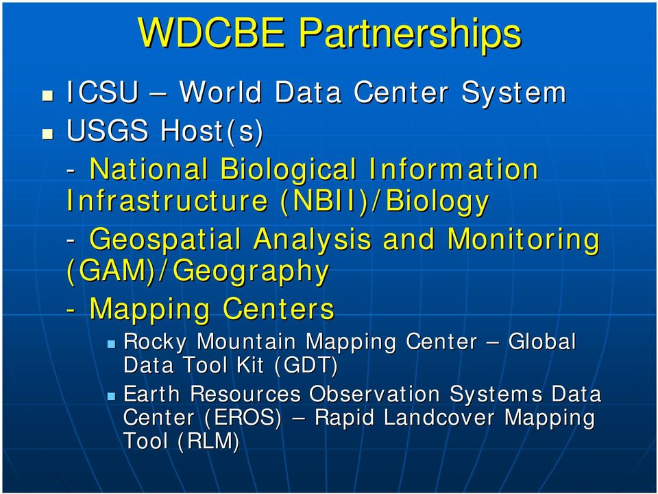 (GAM)/Geography - Mapping Centers Rocky Mountain Mapping Center Global Data Tool Kit