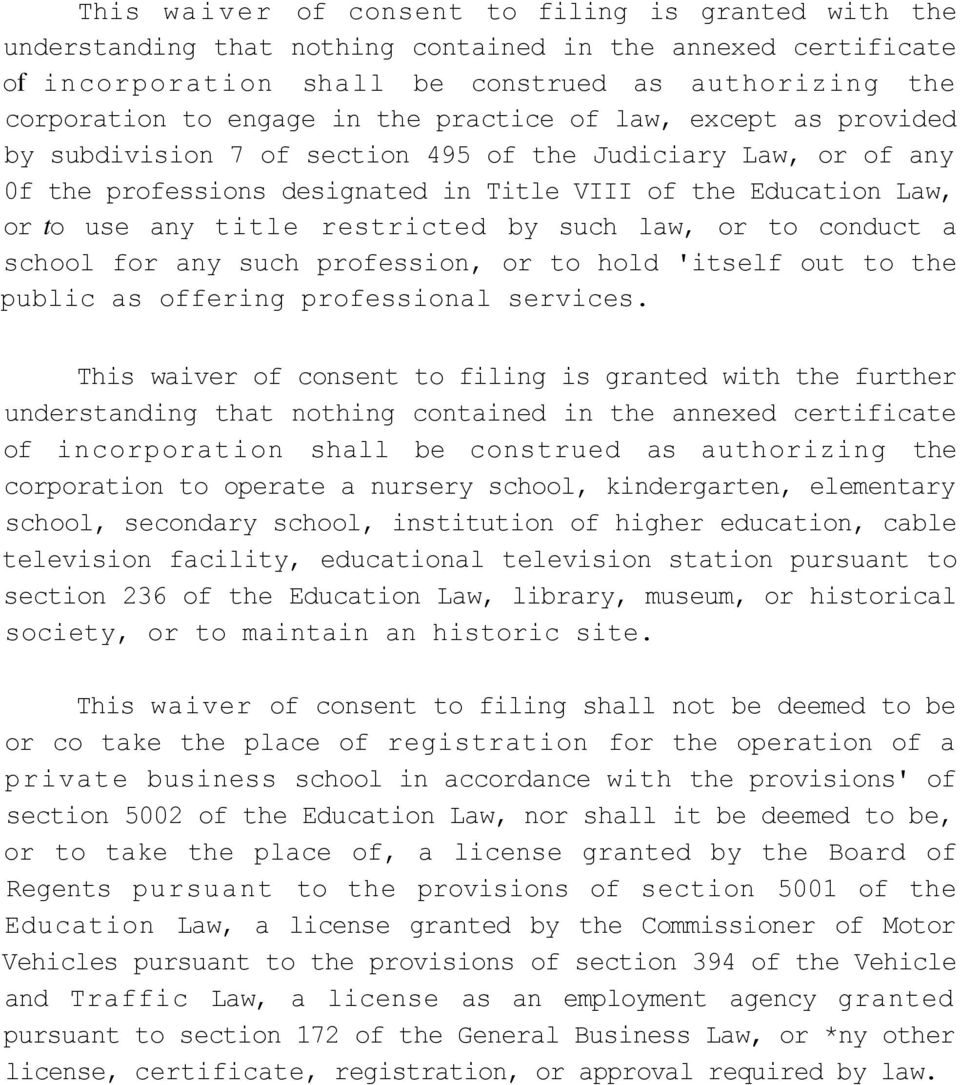 restricted by such law, or to conduct a school for any such profession, or to hold 'itself out to the public as offering professional services.