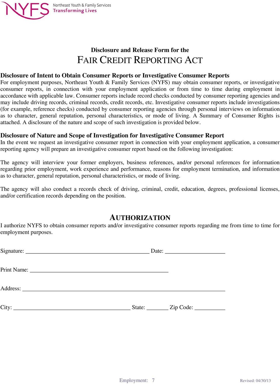 Consumer reports include record checks conducted by consumer reporting agencies and may include driving records, criminal records, credit records, etc.