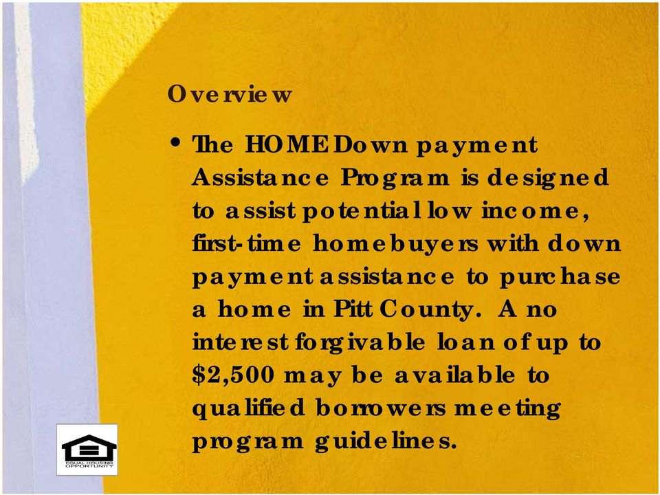 to purchase a home in Pitt County.