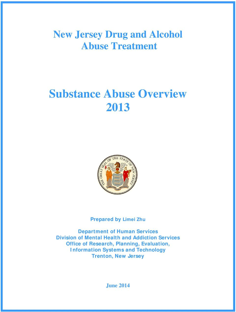 Mental Health and Addiction Services Office of Research, Planning,