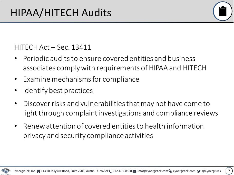 compliance Identify best practices Discover risks and vulnerabilities that may not have come to light through complaint investigations and