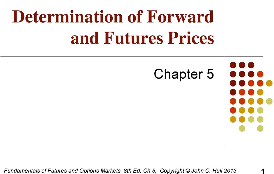 Fundamentals of Futures and Options