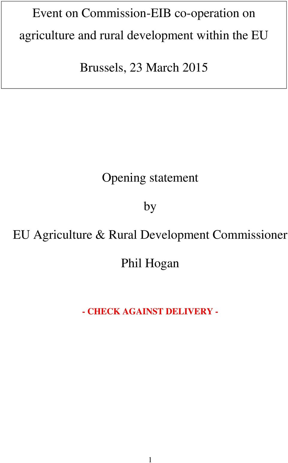 2015 Opening statement by EU Agriculture & Rural