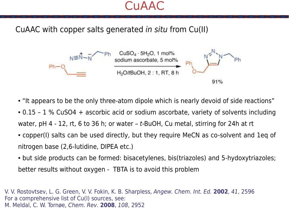 directly, but they require C as co-solvent and 1eq of nitrogen base (2,6-lutidine, DIPEA etc.