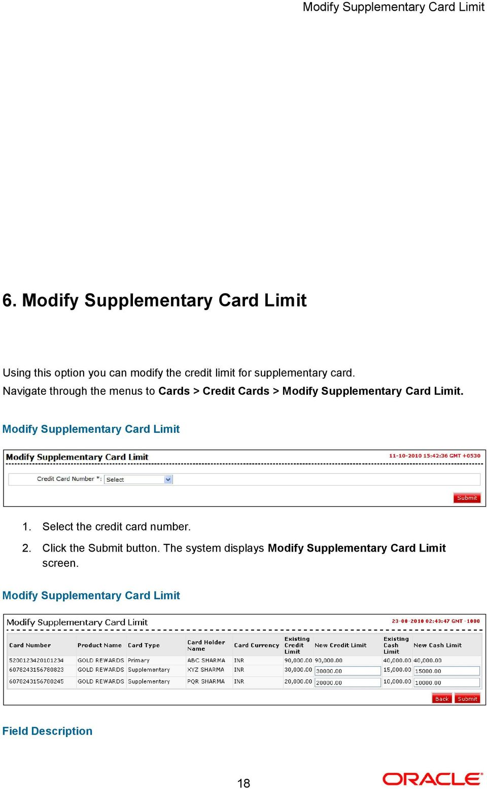Navigate through the menus to Cards > Credit Cards > Modify Supplementary Card Limit.
