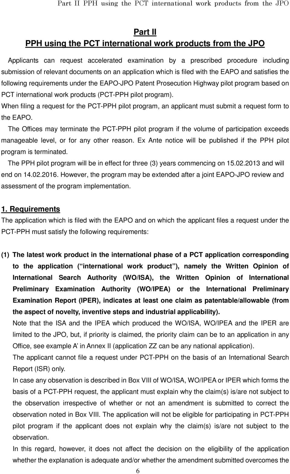 international work products (- pilot program). When filing a request for the - pilot program, an applicant must submit a request form to the EAPO.